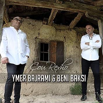 Çou rexho (feat. Beni Baksi)