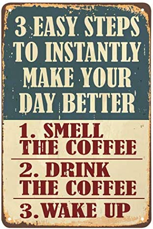 AOYEGO 3 Easy Steps to Instantly Make Your Day Better Tin Sign Coffee Posters Vintage Metal product image