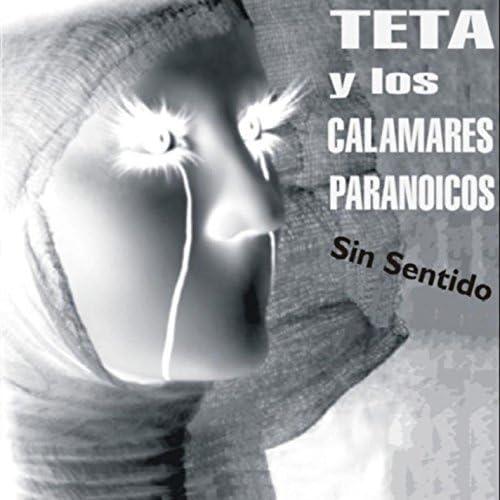 Teta y los Calamares Paranoicos