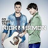 Songtexte von Nick & Simon - Ein Neuer Tag