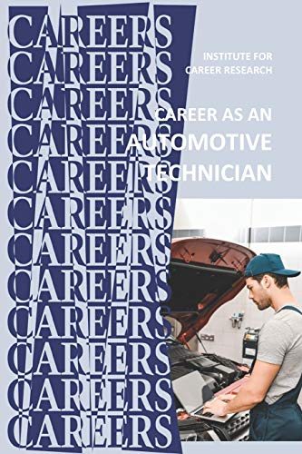 Career as an Automotive Technician: Auto Mechanic