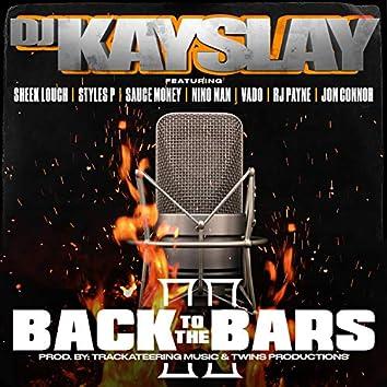 Back to the Bars, Pt. 2 (feat. Sheek Louch, Styles P, Sauce Money, Nino Man, Vado, RJ Payne, Jon Connor)