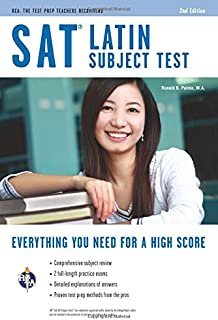 SAT Subject Test : Latin (SAT PSAT ACT (College Admission) Prep)