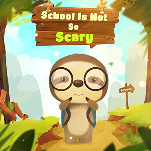 School Is Not So Scary (English Edition)