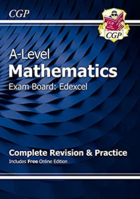 New A-Level Maths for Edexcel: Year 1 & 2 Complete Revision & Practice with Online Edition (CGP A-Level Maths 2017-2018) by Coordination Group Publications Ltd (CGP)