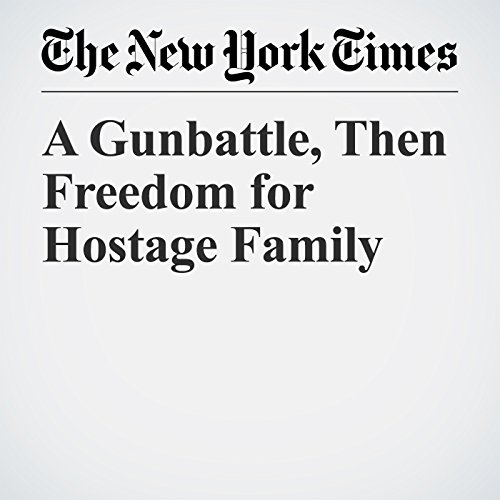 A Gunbattle, Then Freedom for Hostage Family copertina