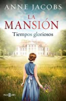 Tiempos gloriosos / Glorious Times (LA MANSIÓN)