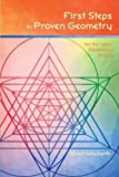 First Steps in Proven Geometry: for the Upper Elementary Grades