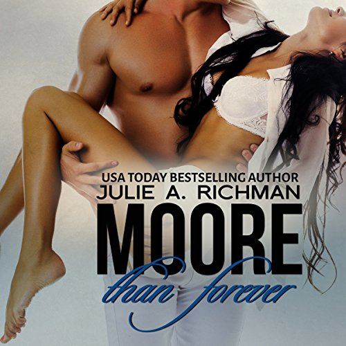 Moore than Forever audiobook cover art
