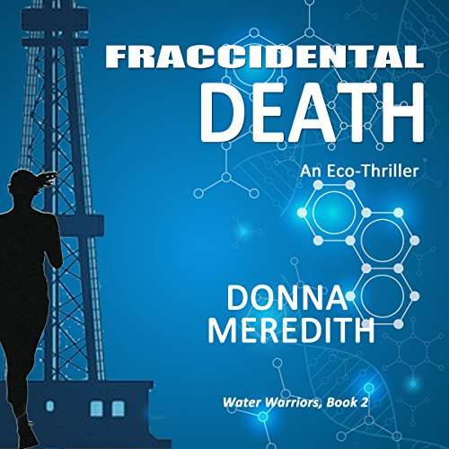 Fraccidental Death: An Eco-Thriller audiobook cover art
