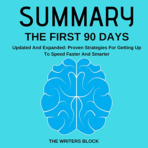 Summary: The First 90 Days audiobook cover art