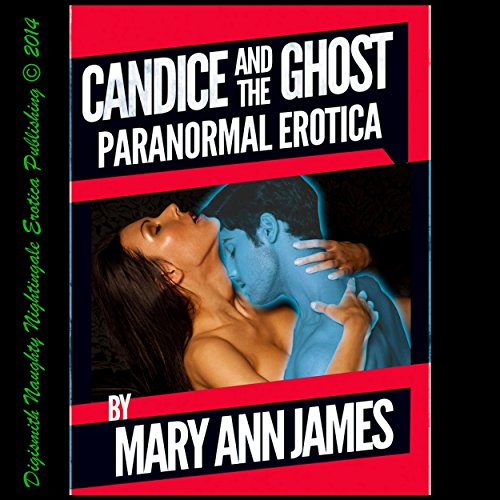 Candice and the Ghost: A Paranormal Erotica Short audiobook cover art