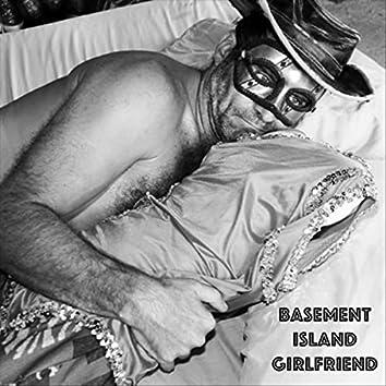 Basement Island Girlfriend