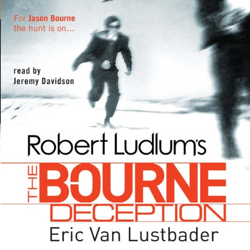Robert Ludlum's The Bourne Deception                   By:                                                                                                                                 Eric Van Lustbader,                                                                                        Robert Ludlum                               Narrated by:                                                                                                                                 Jeremy Davidson                      Length: 14 hrs and 40 mins     67 ratings     Overall 4.1