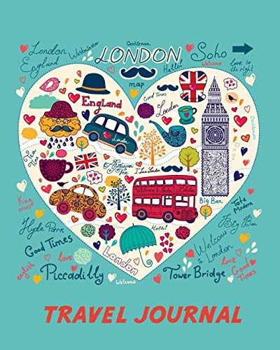 Travel Journal: Love London. Kid's Travel Journal. Simple, Fun Holiday Activity Diary And Scrapbook To Write, Draw And Stick-In. (London Sightseeing, ... Notebook, Keepsake & Memory Log, Vacation)