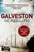 Galveston by Nic Pizzolatto(2014-03-27)