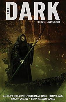 The Dark Issue Five Magazine Monday