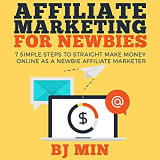Affiliate Marketing for Newbies audiobook cover art