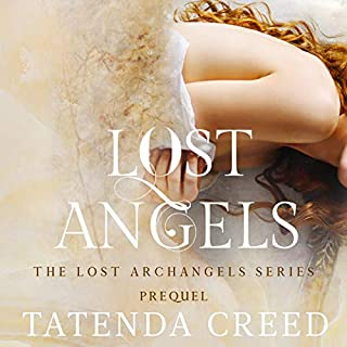 Lost Angels     The Lost Archangels, Book 0              Written by:                                                                                                                                 Tatenda Creed                               Narrated by:                                                                                                                                 Gary Bennett                      Length: 4 hrs and 39 mins     Not rated yet     Overall 0.0