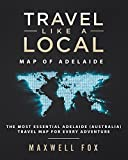 Travel Like a Local - Map of Adelaide: The Most Essential Adelaide (Australia) Travel Map for Every Adventure