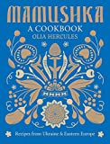 Mamushka: A Cookbook
