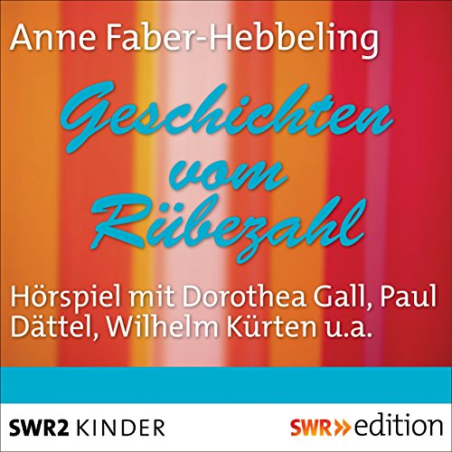 Geschichten vom Rübezahl                   By:                                                                                                                                 Anne Faber-Hebbeling                               Narrated by:                                                                                                                                 Dorothea Gall,                                                                                        Paul Dättel,                                                                                        Wilhelm Kürten,                   and others                 Length: 1 hr and 28 mins     Not rated yet     Overall 0.0