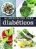 Alimentación para Diabéticos (Cocina de la Salud)