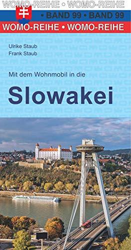 Mit dem Wohnmobil in die Slowakei (Womo-Reihe, Band 99)