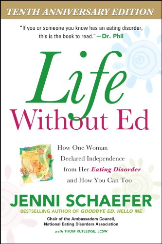Life Without Ed: How One Woman Declared Independence from Her Eating Disorder and How You Can Too