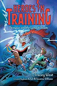 Dionysus and the Land of Beasts (Heroes in Training Book 14)
