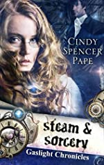 Steam & Sorcery (The Gaslight Chronicles Book 1)