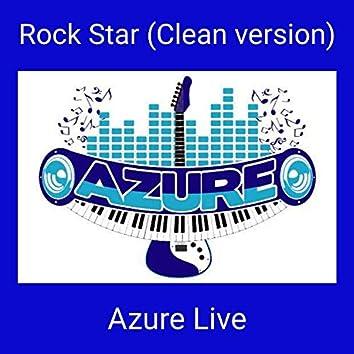 Rock Star (Clean Version)