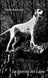 lo spirito del lupo