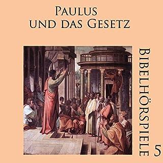 Paulus und das Gesetz (Bibelhörspiele 5.1) Titelbild