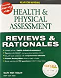 Pearson Nursing Reviews & Rationales: Health & Physical Assessment (Reviews and Rationales) by MaryAnn Hogan (2010-06-06)
