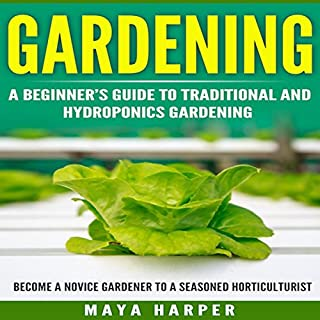 Gardening: Grow Organic Vegetables, Fruits, Herbs and Spices in Your Own Backyard cover art