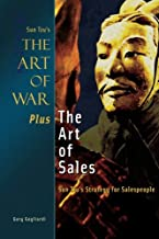 The Art of War Plus the Art of Sales: Sun Tzu's Strategy for Salespeople
