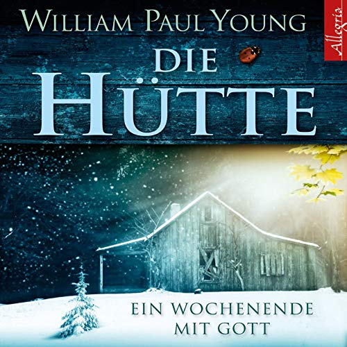 Die Hütte: Ein Wochenende mit Gott: 6 CDs