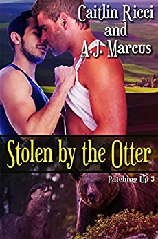 Stolen by the Otter (Patching Up Book 3) by [Caitlin Ricci, A.J. Marcus]