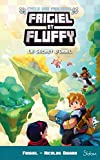 Frigiel et Fluffy, Le Cycle des Farlands, tome 3 - Le Secret d'Oriel (7)