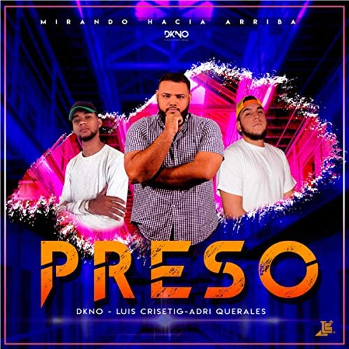 Dkno feat. Luis Crisetig & Adri Querales