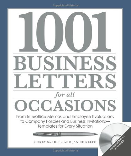 1001 Business Letters for All Occasions: From Interoffice Memos and Employee Evaluations to Company
