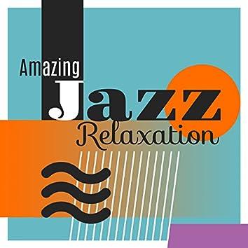Amazing Jazz Relaxation – Calm Jazz, Smooth Jazz Relaxation, Drink Coffee and Listen to Jazz