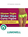 Slimmer Thighs Wider Hips - Curvy Figure Exercise Workout