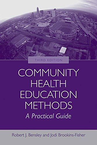 Community Health Education Methods: A Practical Guide: A Practical Guide