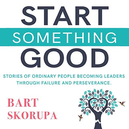 Start Something Good audiobook cover art