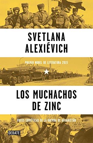 Los muchachos de zinc: Voces soviéticas de la guerra de Afg