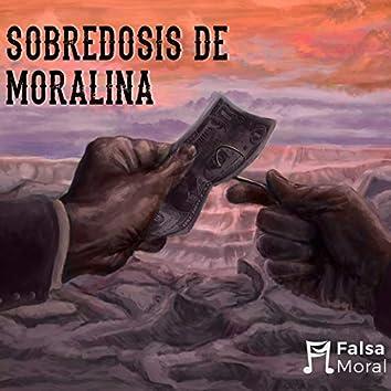 Sobredosis De Moralina
