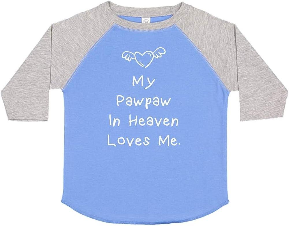 Toddler//Kids Raglan T-Shirt My Pawpaw in Heaven Loves Me