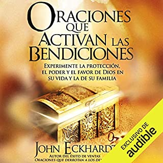 Oraciones Que Activan las Bendiciones [Prayers That Activate Blessings] (Narración en Castellano) audiobook cover art